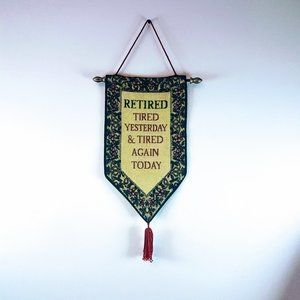 #H6 Vintage Retirement Fabric Wall Hanging